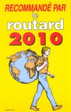 Recommand� Guide du Routard 2010